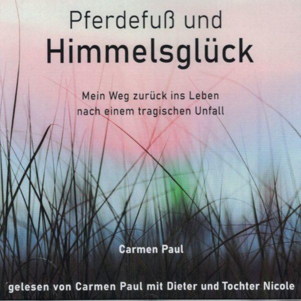 Carmen Paul Pferdefuß und Himmelsglück